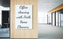 """clean office space with caption """"Office cleaning with Perth Home Cleaners"""""""