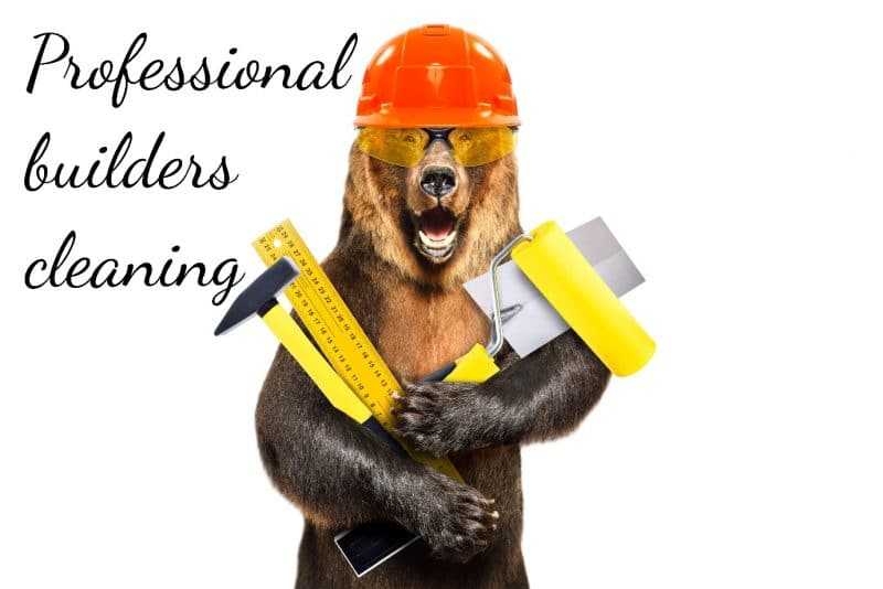 """a bear wearing a safety hat and safety glasses, carrying a hammer, ruler, paint roller and trowel. The words """"professional builders cleaning"""""""